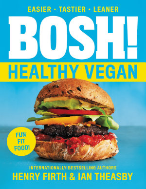 BOSH   Healthy Vegan