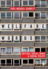 Welfare Words:: Critical Social Work & Social Policy