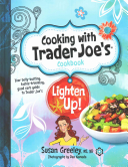 Cooking with Trader Joe s Cookbook  Lighten Up  PDF