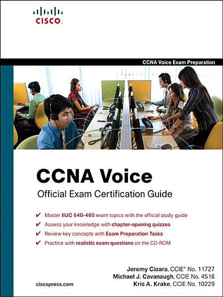 CCNA Voice Official Exam Certification Guide (640-460 IIUC) Pdf Book