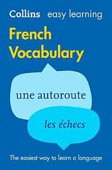 Easy Learning French Vocabulary  Collins Easy Learning French  PDF