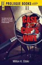 Case of the Cop's Wife