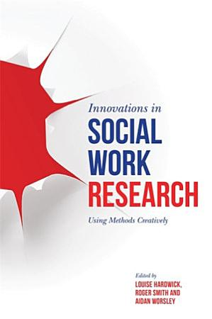 Innovations in Social Work Research PDF