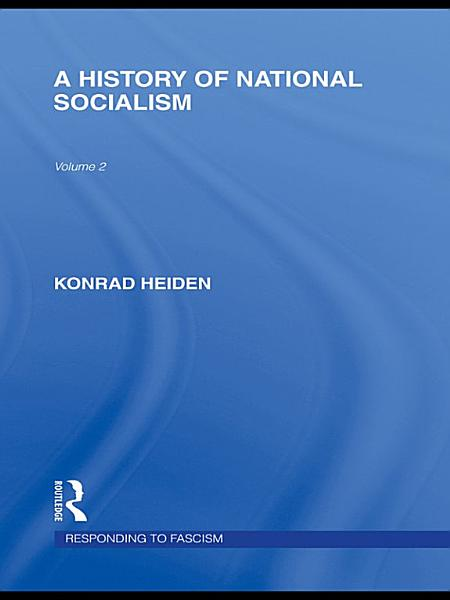 Download A History of National Socialism  Responding to Fascism Vol 2  Book