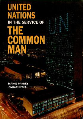 United Nations  In the Service of the Common Man PDF
