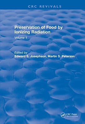 Preservation Of Food By Ionizing Radiation PDF