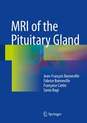 MRI of the Pituitary Gland
