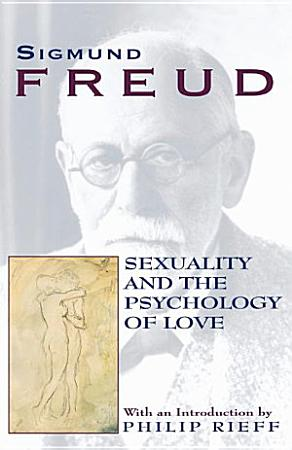 Sexuality and The Psychology of Love PDF