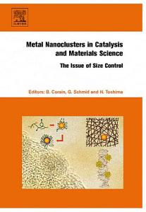 Metal Nanoclusters in Catalysis and Materials Science  The Issue of Size Control