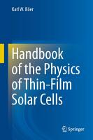 Handbook of the Physics of Thin Film Solar Cells PDF