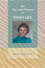 The Up's and Downs of Tina's Life
