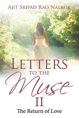 Letters to the Muse Ii