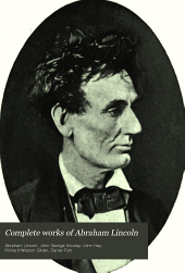 Complete Works of Abraham Lincoln: Volume 5