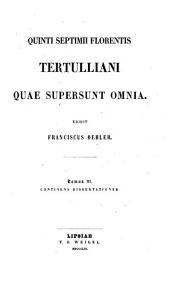 Quae supersunt omnia: Volume 3