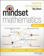 Mindset Mathematics: Visualizing and Investigating Big Ideas, Grade 4
