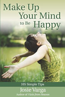 Make Up Your Mind to be Happy PDF