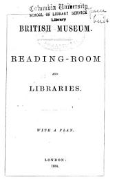 Reading-room and Libraries: With a Plan