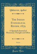 The Indian Evangelical Review  1879  Vol  6 PDF