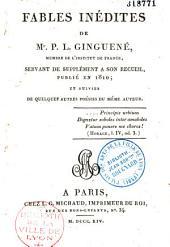 Fables inédites de M. P.-L. Ginguené,... servant de supplément à son recueil publié en 1810, et suivies de quelques autres poésies du même auteur
