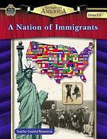 A Nation of Immigrants  Grades 5 8 PDF