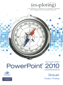 Exploring Microsoft Office PowerPoint 2010  Comprehensive  With Exploring Microsoft Word 2010  PDF