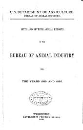 Annual Report of the Bureau of Animal Industry for the Year ...: Volumes 6-7