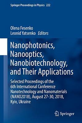 Nanophotonics, Nanooptics, Nanobiotechnology, and Their Applications