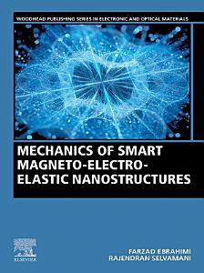 Mechanics of Smart Magneto electro elastic Nanostructures