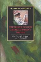 The Cambridge Companion To Nineteenth Century American Women S Writing
