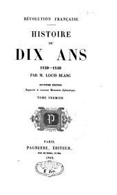 Histoire de dix ans: 1830-40, Volume1