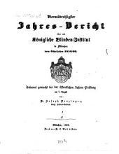 Jahresbericht des Königlichen Central-Blinden-Instituts München: 1859/60
