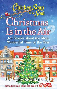 Chicken Soup for the Soul  Christmas Is in the Air PDF