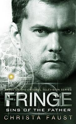 Fringe   Sins of the Father  novel  3