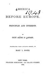 America Before Europe: Principles and Interests