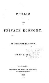 Public and Private Economy: Part 1