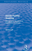 Inside Family Viewing  Routledge Revivals  PDF