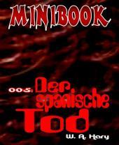 MINIBOOK 005: Der spanische Tod