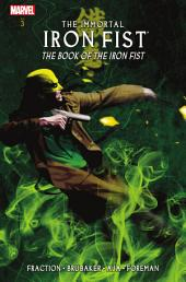 Immortal Iron Fist Vol. 3: The Book of Iron Fist