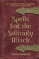 Spells for the Solitary Witch PDF
