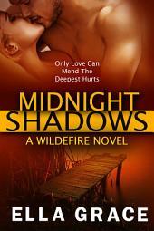 Midnight Shadows: A Wildefire Novel