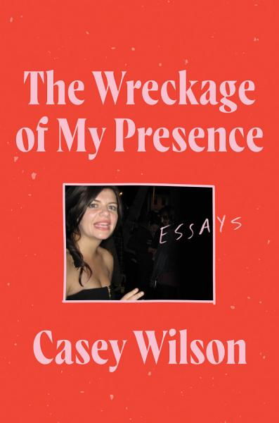 Download The Wreckage of My Presence Book
