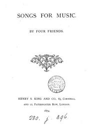 Songs for music, by four friends