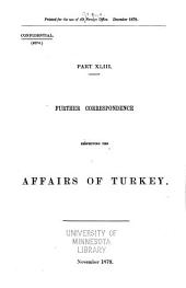 Further Correspondence Respecting the Affairs of Turkey: Part 43