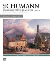 Piano Concerto in A Minor, Op. 54: Advanced Piano Duet (2 Pianos, 4 Hands)