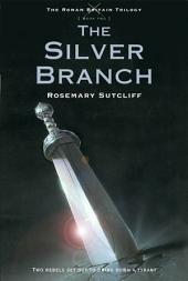 The Silver Branch