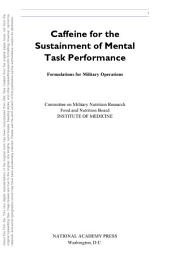 Caffeine for the Sustainment of Mental Task Performance: Formulations for Military Operations