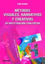 M  todos visuales  narrativos y creativos en investigaci  n cualitativa PDF