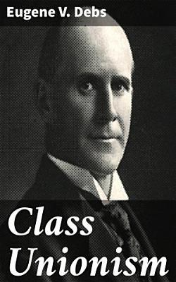 Class Unionism PDF