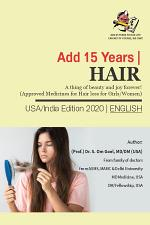 HAIR - A thing of beauty and joy forever! (Approved Medicines for Hair loss for Girls/Women)-English