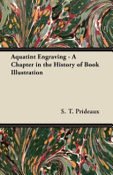 Aquatint Engraving - a Chapter in the History of Book Illustration